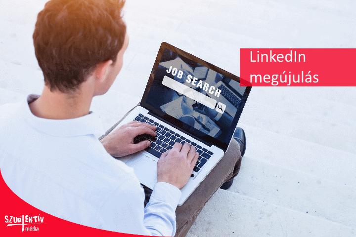 Új funkciók a LinkedIn-en