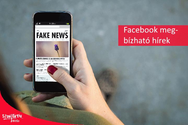 """Fake"" helyett ""trusted"" Facebook hírek"