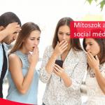 Tévhitek a közösségi médiában