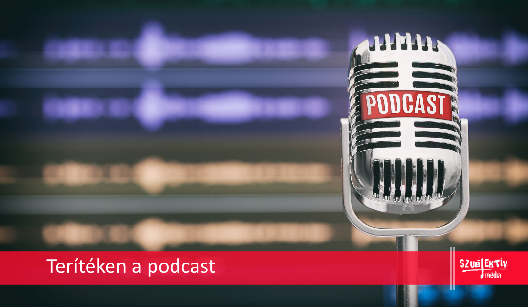 Értékteremtő marketing a podcast?