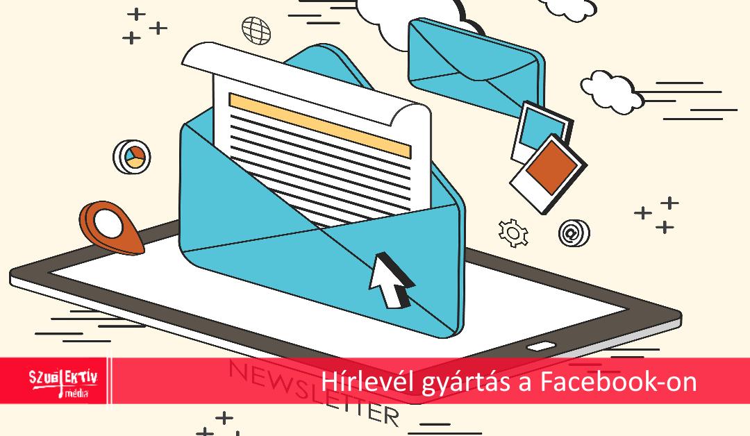 Facebook Hírlevél Platform