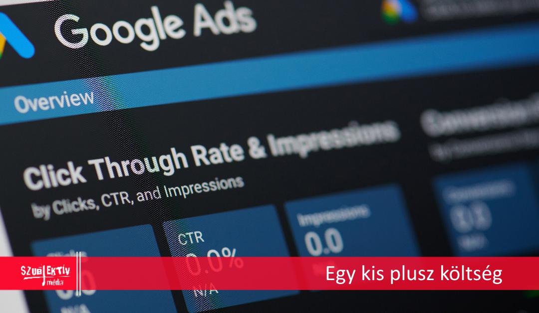 Jönnek a Google Ads pótdíjak
