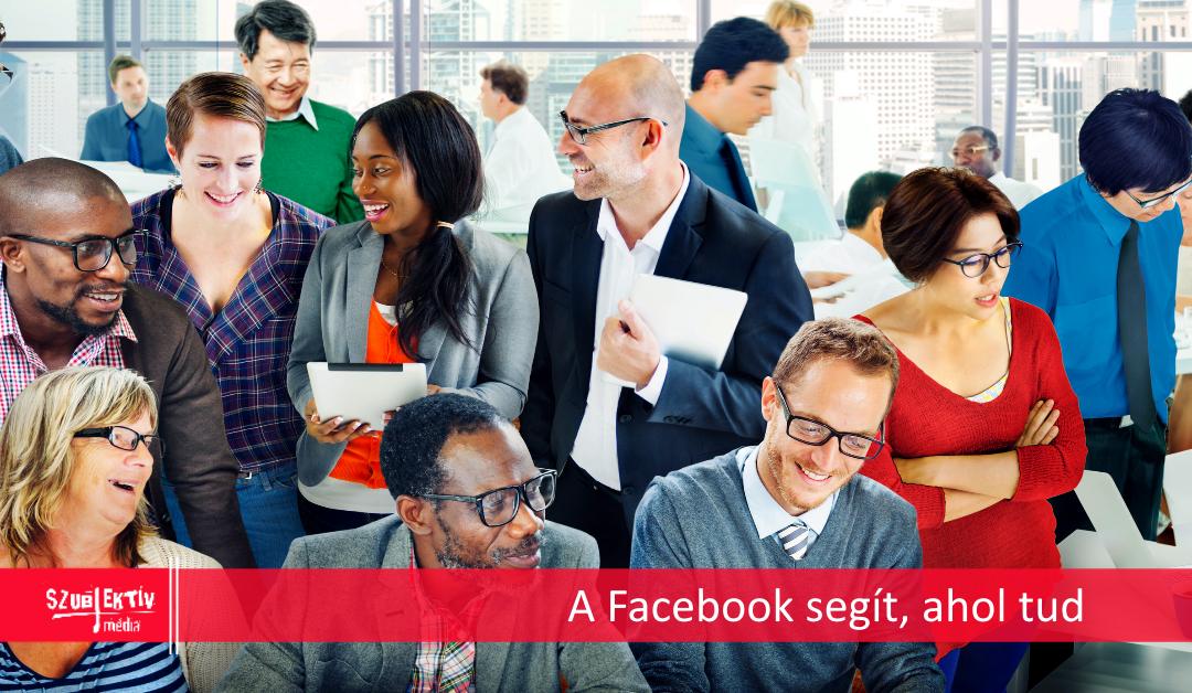 Facebook segítség a reklámozáshoz